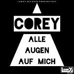 Corey - Alle Augen auf mich